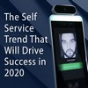 The Self-Service Trend That Will Drive Success in 2020